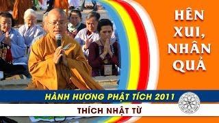Hành hương Phật tích 2011 - Hên xui và nhân quả