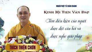Kinh Mi Tiên: Tám điều kiện của người được đặt câu hỏi & được nghe giáo pháp - Thích Thiện Chơn