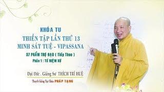 Vipassana - Đoạn diệt phiền não và sân si