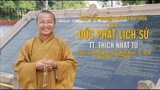 Bài 6: Đức Phật lịch sử (tiếp theo)
