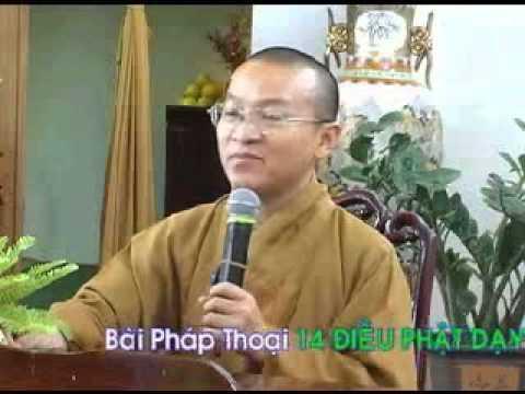 Mười bốn điều Phật dạy 4 - điều 13-14: Kém hiểu biết và bố thí (13/07/2008) Thích Nhật Từ giảng