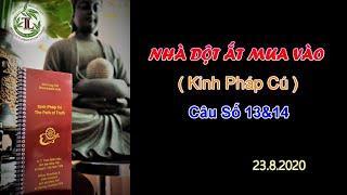 Nhà Dột Ắt Mưa Vào - Thầy Thích Pháp Hòa (Tv Trúc Lâm.Ngày 23.8.2020)