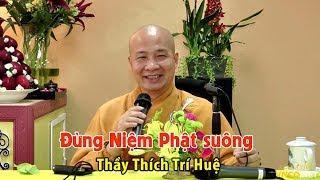 Đừng Niệm Phật Suông