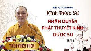 Kinh Dược Sư - Bài 3: Nhân duyên Phật thuyết kinh Dược Sư