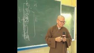 Văn bản Abhidharma Hán Tạng - 03- Mối quan hệ giữa Uẩn- Xứ- Giới P. 1