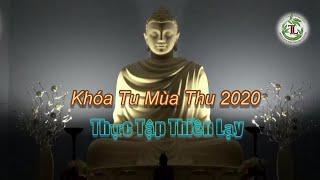 Thực Tập Thiền Lạy KTMT 2020 ( Tv Tây Thiên, Ngày 10.10.2020 )