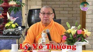 Thầy Thích Trí Thoát ngâm thơ: Lý vô thường