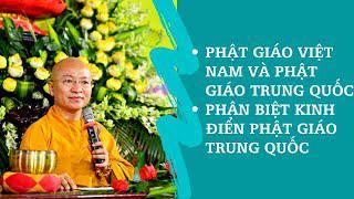 Phật giáo Việt Nam và Phật giáo Trung Quốc, Phân biệt kinh điển Phật giáo Trung Quốc