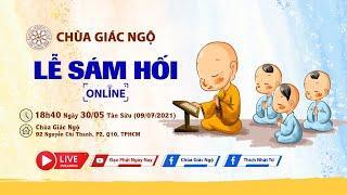 Lễ Sám Hối tại chùa Giác Ngộ, ngày 09-07-2021
