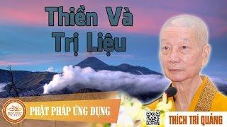 Thiền và trị liệu - HT. Thích Trí Quảng
