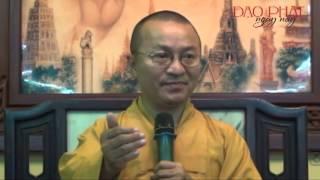 Kinh Tứ Niệm Xứ - Bốn đối tượng quán niệm (21/04/2013) video do Thích Nhật Từ giảng