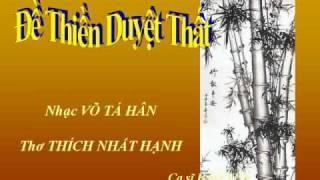 DỀ THIỀN DUYỆT THẤT - Nhạc Võ Tá Hân - Thơ Thích Nhất Hạnh