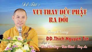 Vui Thay Đức Phật Ra Đời
