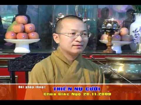 Thiền nụ cười (28/11/2009) video do Thích Nhật Từ giảng