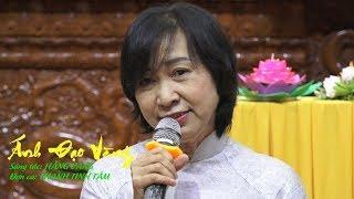 Ca khúc: ÁNH ĐẠO VÀNG của Hằng Vang do Thanh Tịnh Tâm đơn ca 13-01-2019