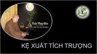 Từng Giọt Sữa Thơm 49 - Thầy Thích Pháp Hòa (Tv Trúc Lâm, Ngày 30.7.2020)