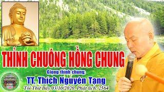 Thỉnh Chuông Hồng Chung | TT Thích Nguyên Tạng