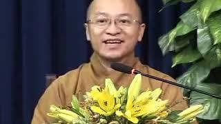 Ánh sáng Phật pháp kỳ 16 - Thích Nhật Từ