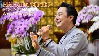 Ca khúc: MÁI CHÙA TÔI YÊU -  Ca sĩ Đông Quân hát tại chùa Giác Ngộ 01-09-2019