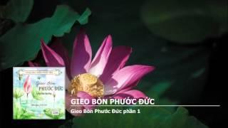 Gieo Bòn Phước Đức (Tác Giả: Tỳ Kheo Thích Thiện Pháp)