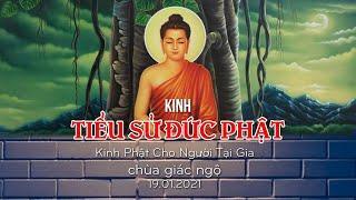 Tụng Kinh Tiểu Sử Đức Phật Trích Kinh Phật Cho Người Phật Tử Tại Gia  tại Chùa Giác Ngộ