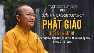 Triết học PG bài 5: Dẫn nhập đạo đức học Phật giáo