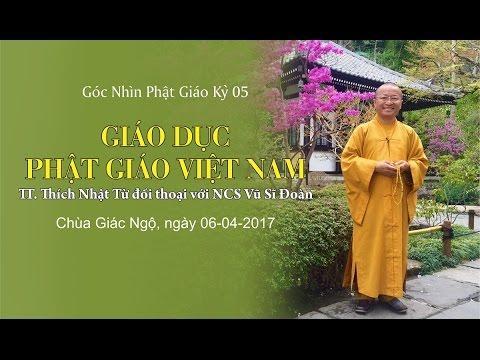 Góc nhìn Phật giáo- Kỳ 05: Giáo dục Phật giáo Việt Nam