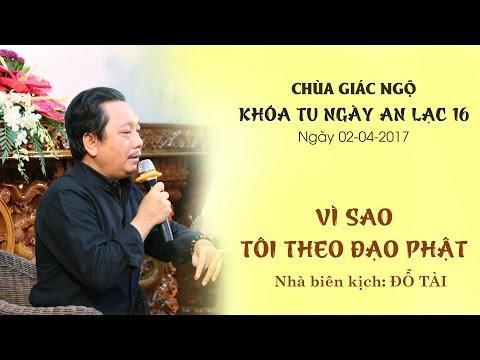 Vì sao tôi theo đạo Phật 13:  Nhà biên kịch Đỗ Tài