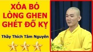 Đạo Phật - Làm sao xóa bỏ được LÒNG GANH TỴ