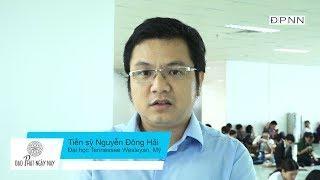 Phóng sự Tiểu sử về Tiến sĩ Vật Lý Nguyễn Đông Hải