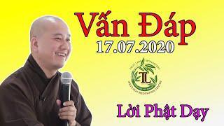 Phật Pháp Vấn Đáp 17.07.2020 - Thầy Thích Pháp Hòa