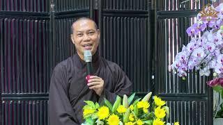 STT45 || Tham vấn Phật pháp - Thầy Trí Chơn thuyết giảng
