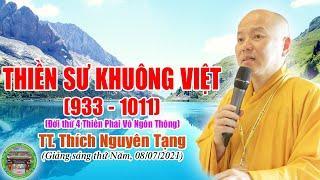 256. Thiền Sư Khuông Việt, vị Tăng thống đầu tiên trong lịch sử Phật giáo Việt Nam
