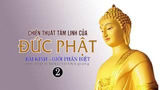 Chiến Thuật Tâm Linh Của Đức Phật  2
