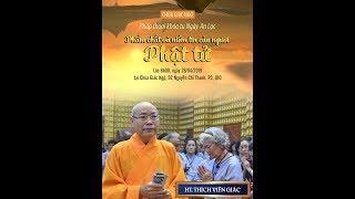 Phẩm Chất và Niềm Tin Của Người Phật Từ - HT Thích Viên Giác