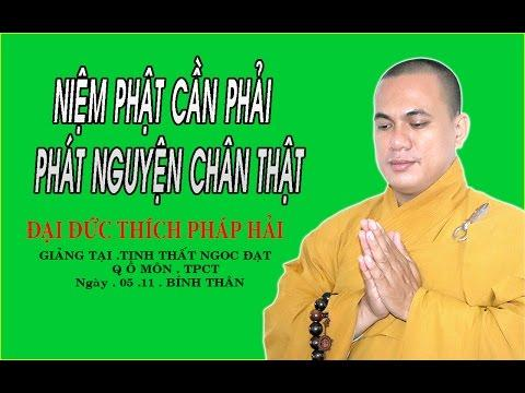 Niệm Phật Cần Phải Phát Nguyện Chân Thật