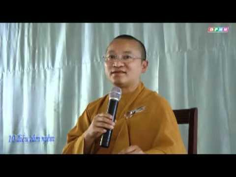 Mười điều tâm niệm (08/07/2011) video do Thích Nhật Từ giảng
