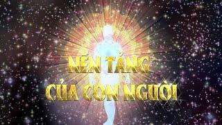 NỀN TẢNG CỦA CON NGƯỜI | Thích Quang Thạnh | Chùa Giác Lâm 8.11.2020