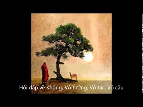 Hỏi đáp: Không - Vô tướng - Vô tác - Vô cầu - Nền tảng giáo pháp của Đức Phật