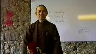 Đức Tin là Quá Trình Khám Phá [Phật Pháp Căn Bản Bản 44]   TS Thích Nhất Hạnh(15-05-1994, Làng Mai)