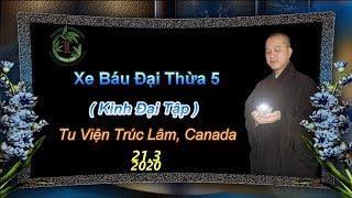 Xe Báu Đại Thừa 5 - Thầy Thích Pháp Hòa ( TV Trúc Lâm , Ngày 21.3.2020 )
