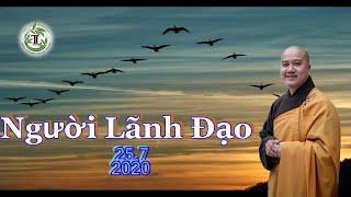Người Lãnh Đạo - Thầy Thích Pháp Hòa (Tv Trúc Lâm, Ngày 25.7.2020)