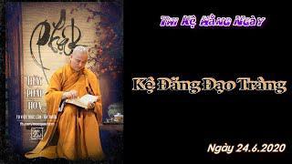 Từng Giọt Sữa Thơm 33 - Thầy Thích Pháp Hòa(Tv Trúc Lâm, Ngày 24.6.2020)