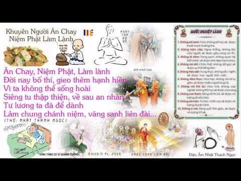 Khuyên Người Ăn Chay Niệm Phật Làm Lành (Có Phụ Đề)