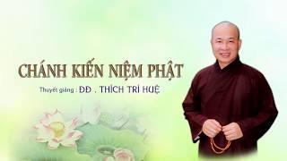 Chánh kiến niệm Phật