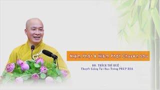 Niệm Phật và Niệm Phật chuyên sâu?