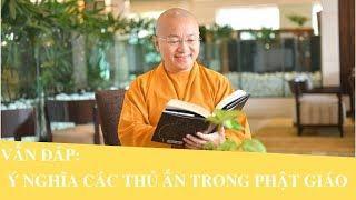 Vấn đáp: Ý nghĩa các THỦ ẤN trong Phật giáo | Thích Nhật Từ