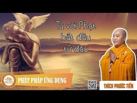 Tu Phật Bắt Đầu Từ Đâu