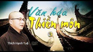 Văn Hóa Thiền Môn 3