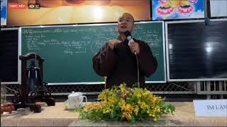 Hôm nay ngày 25/04/2020 ~ nhằm ngày mùng 03/04/năm Canh Tý. Vào lúc 19h 30 ~ Sư Phụ dạy Duy Thức Học